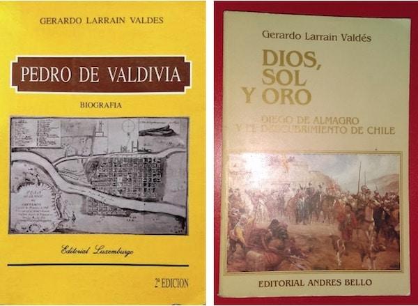 Portada del libro Pedro de Valdivia; Biografía 1996 y y portada del libro Dios, Sol y Oro. Diego de Almagro y el descubrimiento de Chile (2001).