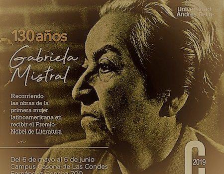 SBCH Colabora Con La Universidad Andrés Bello En La Exposición «Gabriela Mistral: 130 Años (1889-2019)»