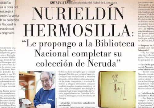 Nurieldín Hermosilla: El Mayor Coleccionista De Pablo Neruda