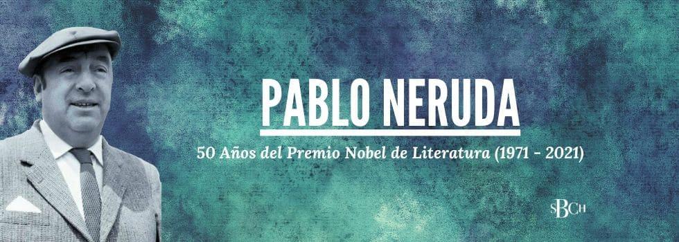 Exposición Pablo Neruda