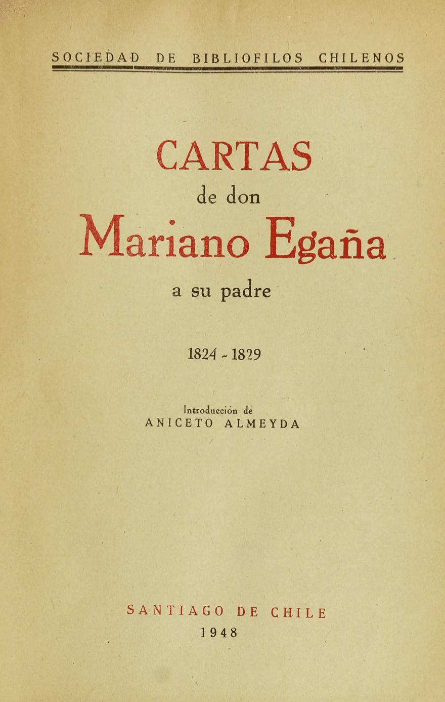 Cartas Mariano Egaña a su padre (1948)