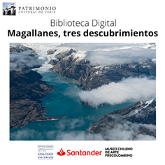Magallanes, Tres Descubrimientos